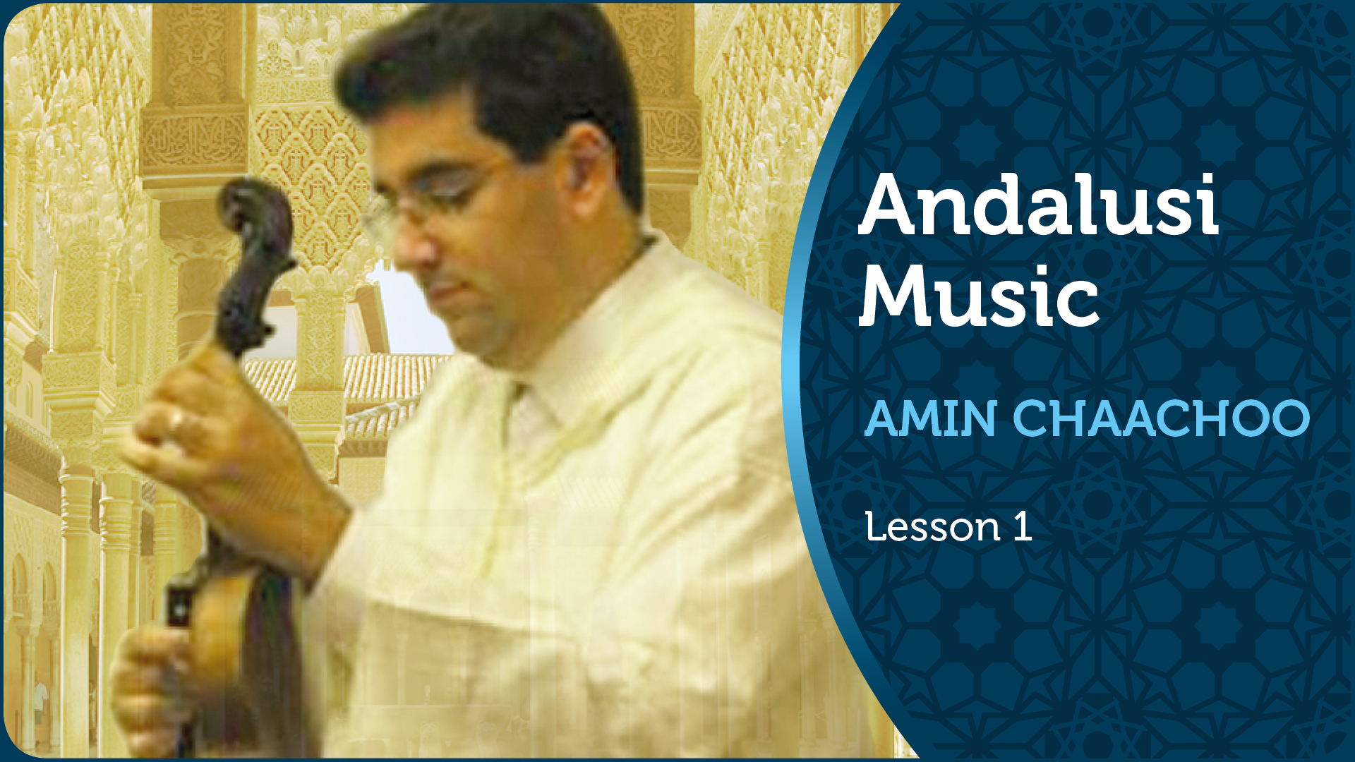 Andalusi Music by Amin Chaachoo | Lesson 1