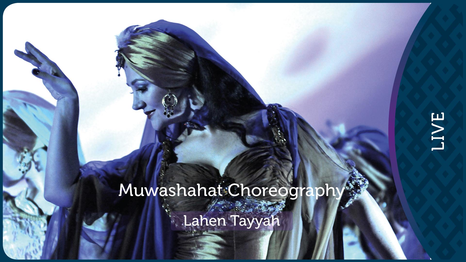 Muwashahat Choreography    Lahen Tayyah 3