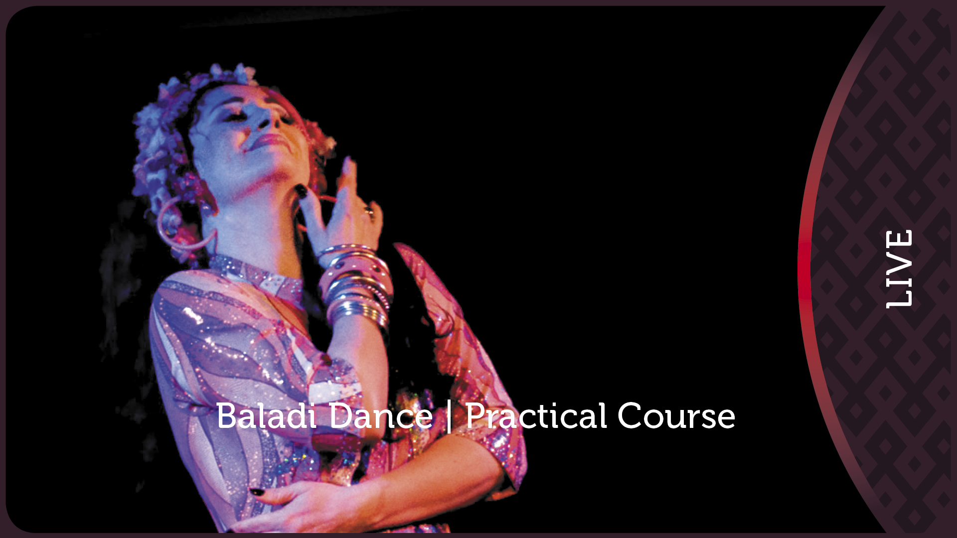 Baladi Dance Practical Course 1/2