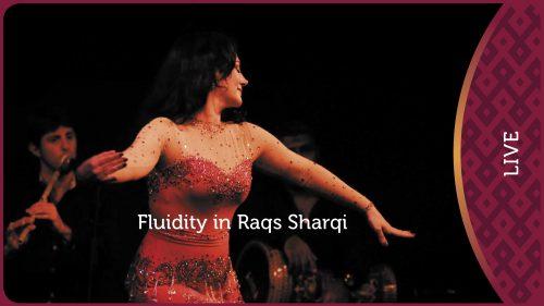 Fluidity in Raqs Sharqi | Masterclass Thumbnail