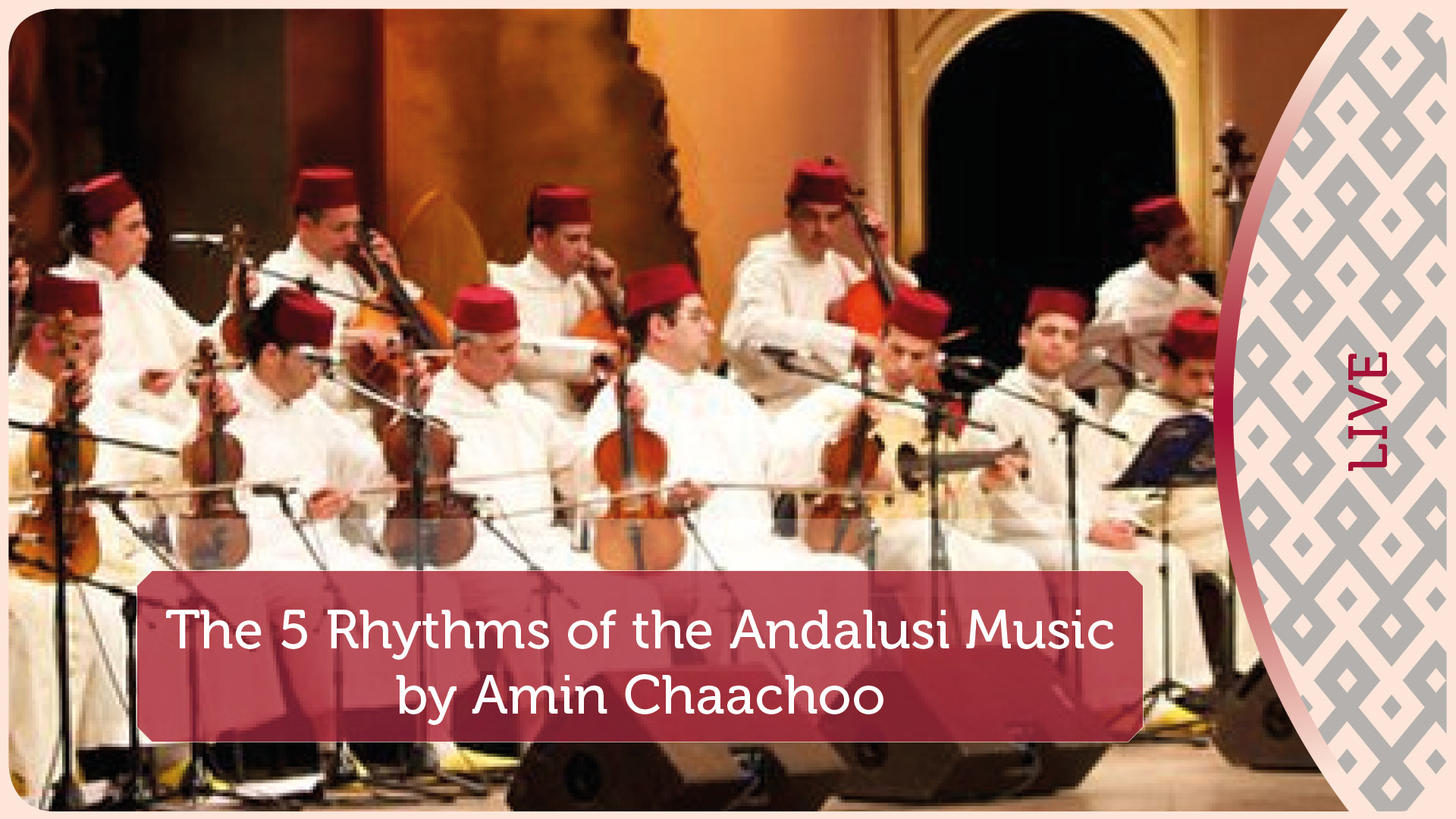 The 5 Rhythms of the Andalusi Music by Amin Chaachoo | 1